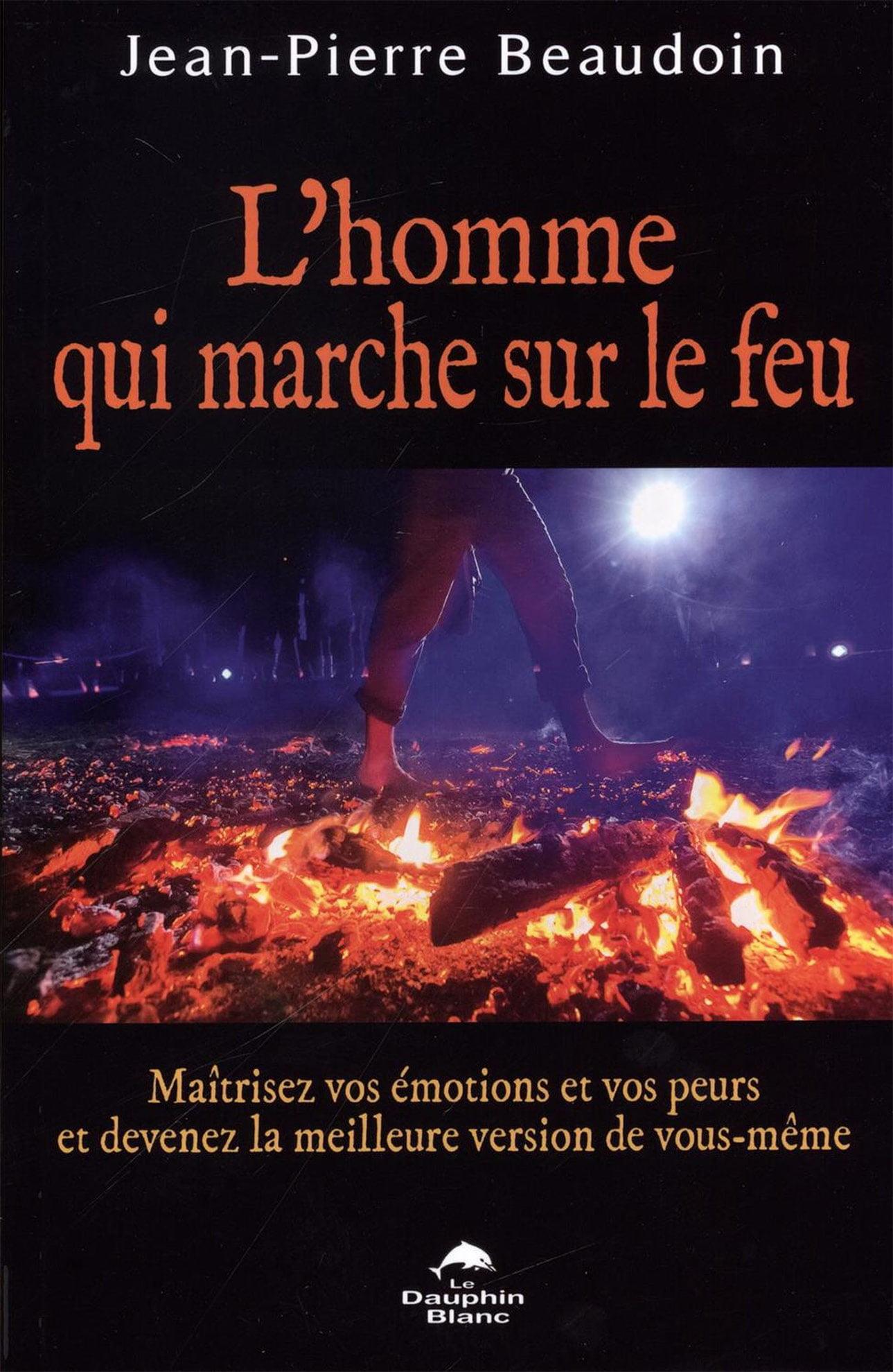 livre_lhomme_marche_sur_feu_jpbeaudoin